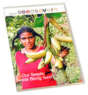 Our Seeds: Seeds Blong Yumi