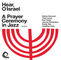 Hear, O Israel: A Prayer Ceremony in Jazz