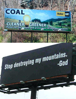 Who are you kidding? The coal industry may be trying to dupe us (top), but not everyone is fooled...Photo: Vivian Stockman