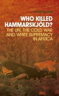 Book review: Who Killed Hammarskjöld?