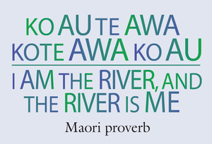 Ko au te awa kote awa ko au.