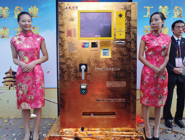 Hey, big spender! China's first gold vending machine – it dispenses coins and bars – landed in busy Wangfujing Street, Beijing, in 2011. Each withdrawal is capped at a million yuan (about US$162,000) worth of gold.