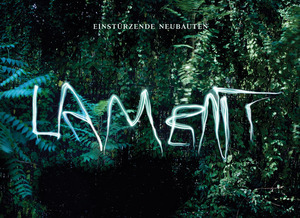 Berlin aesthetes Einstürzende Neubauten hit the top spot  with their Lament.