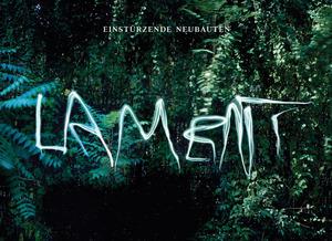 Berlin aesthetes Einstürzende Neubauten hit the top spot  with their Lament.