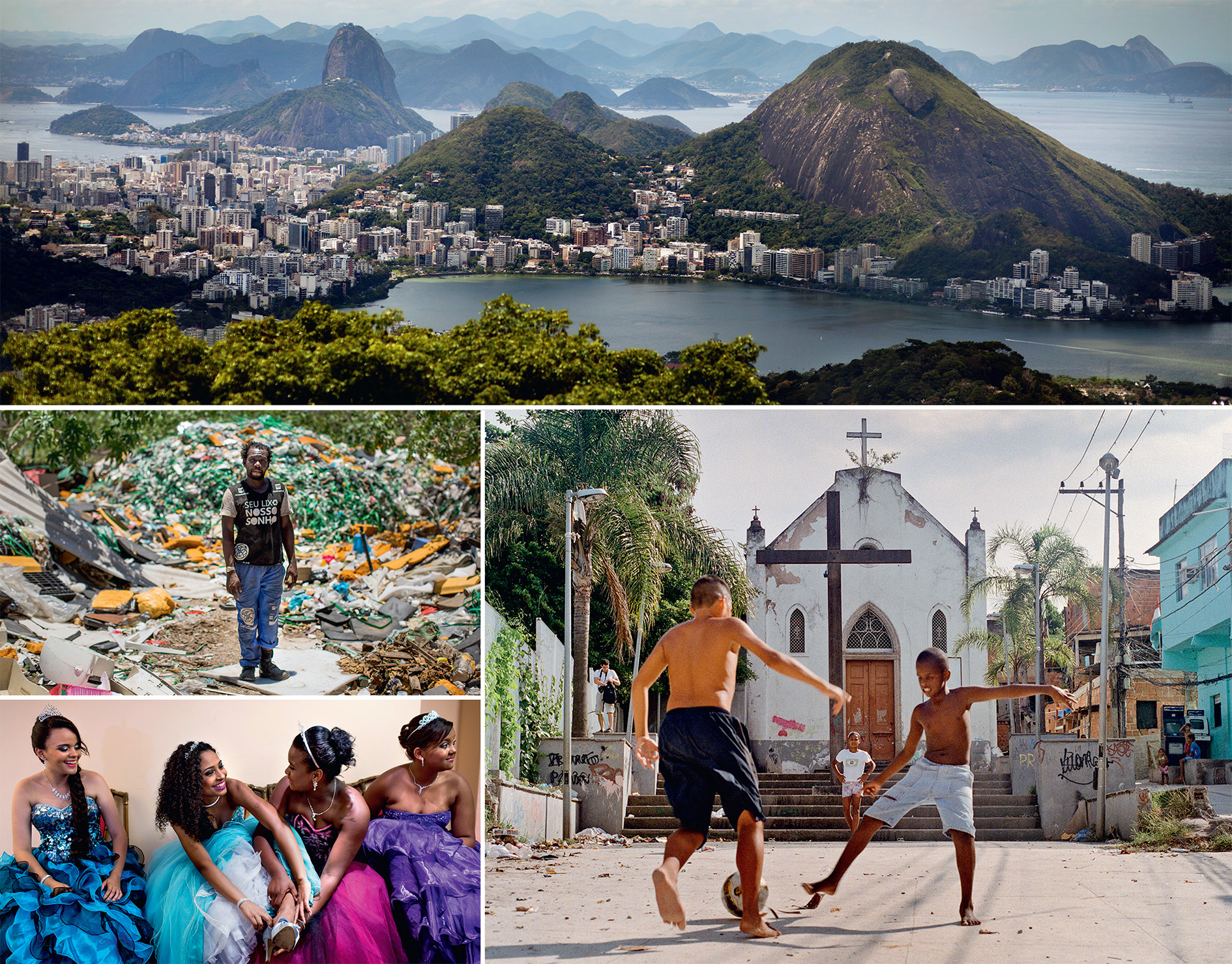 Clockwise from top: The iconic view of Rio and the Lagoa da Zona Sul; the beautiful game outside a church in Providencia, Rio's oldest favela; 15-year-old belles from the Cerro-Korah favela attending a debutante ball organized as a good-will gesture by the Pacifying Police Unit; Zumbi da Silva, a former rubbish-picker in Esqueleto who now works in a new recycling co-operative.