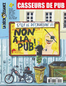 The front cover of a recent issue of the French anti-growth magazine, La Décroissance.
