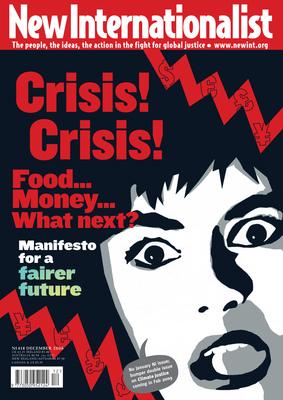 NI 418 - Crisis! Crisis! Food... Money... What next? - December, 2008
